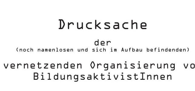 Drucksache der Vernetzenden Organisierung (2008-2010)